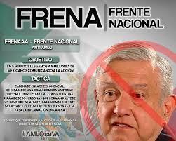 AMLO nos quiere llevar al comunismo, FRENAAA se mantiene en avenida Juárez